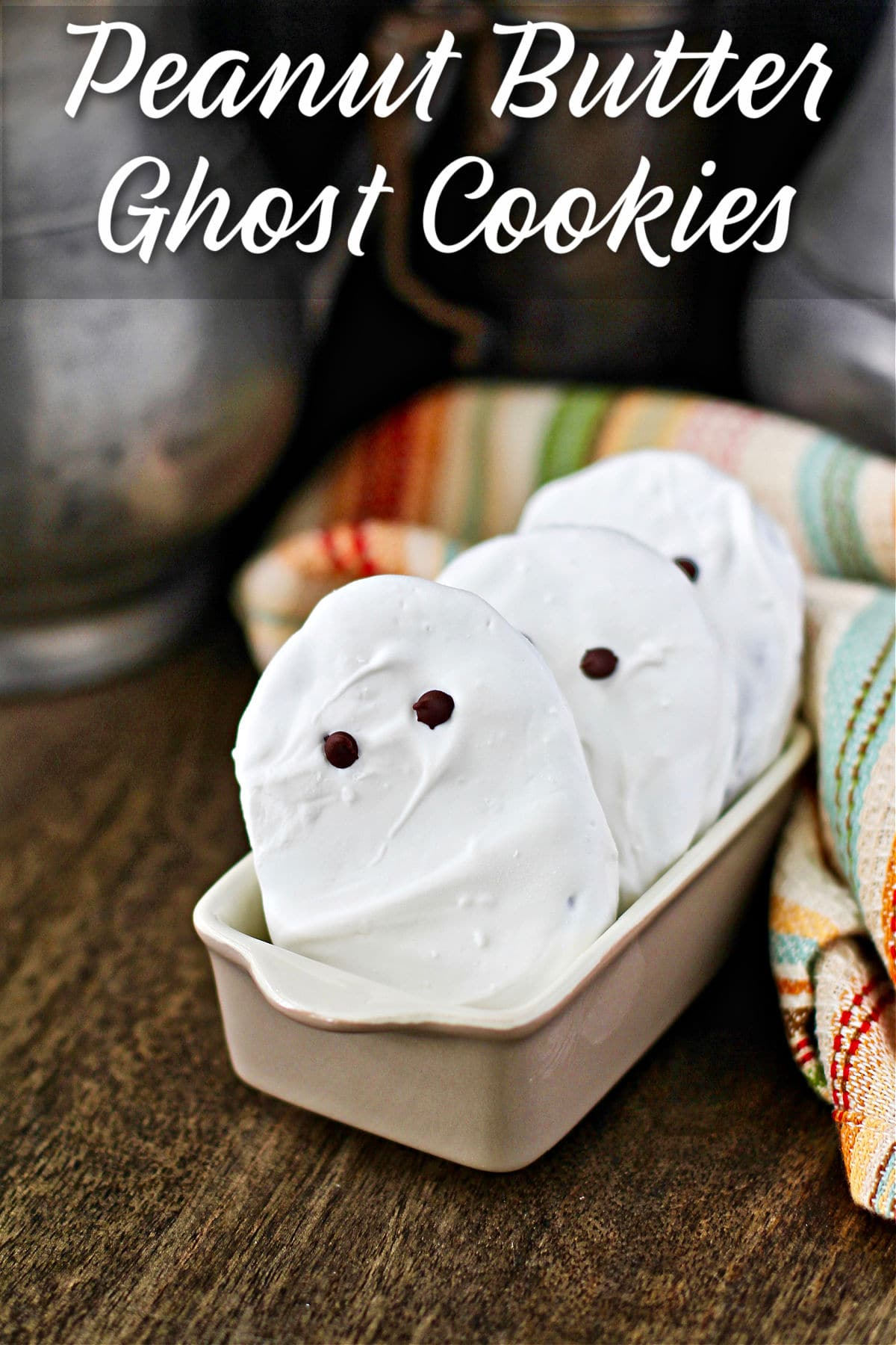 Peanut Butter Ghost Cookies.