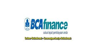 Lowongan Kerja BCA Finance Sukabumi Terbaru