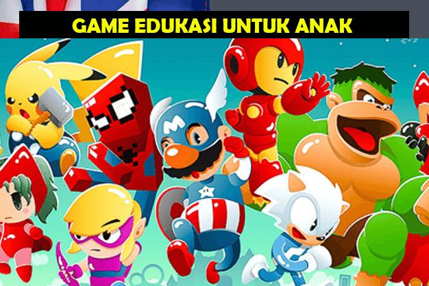 Pilihan Game Edukasi Untuk Anak