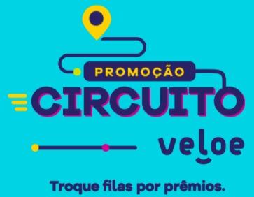 Circuito Veloe Promoção 2021 Troque Filas por Prêmios