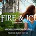 #release #blitz - Fire & Ice  by Author: Michele Barrow-Belisle  @MicheleBelisle  @agarcia6510