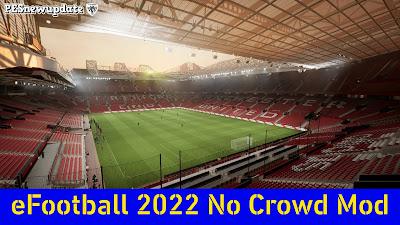 eFootball 2022 No Crowd Mod by Jostike Games