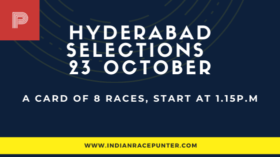 Hyderabad Race Selections 23 October