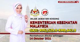 Jawatan Kosong Terkini KKM Gaji RM2,529-RM9,643. Mohon Sebelum 14 Oktober 2021!