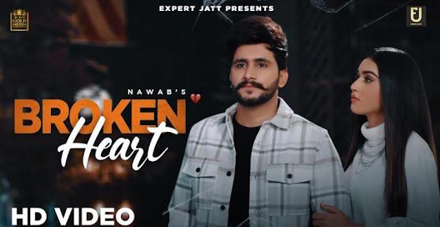 Broken Heart Lyrics by Nawab | spacelyrics