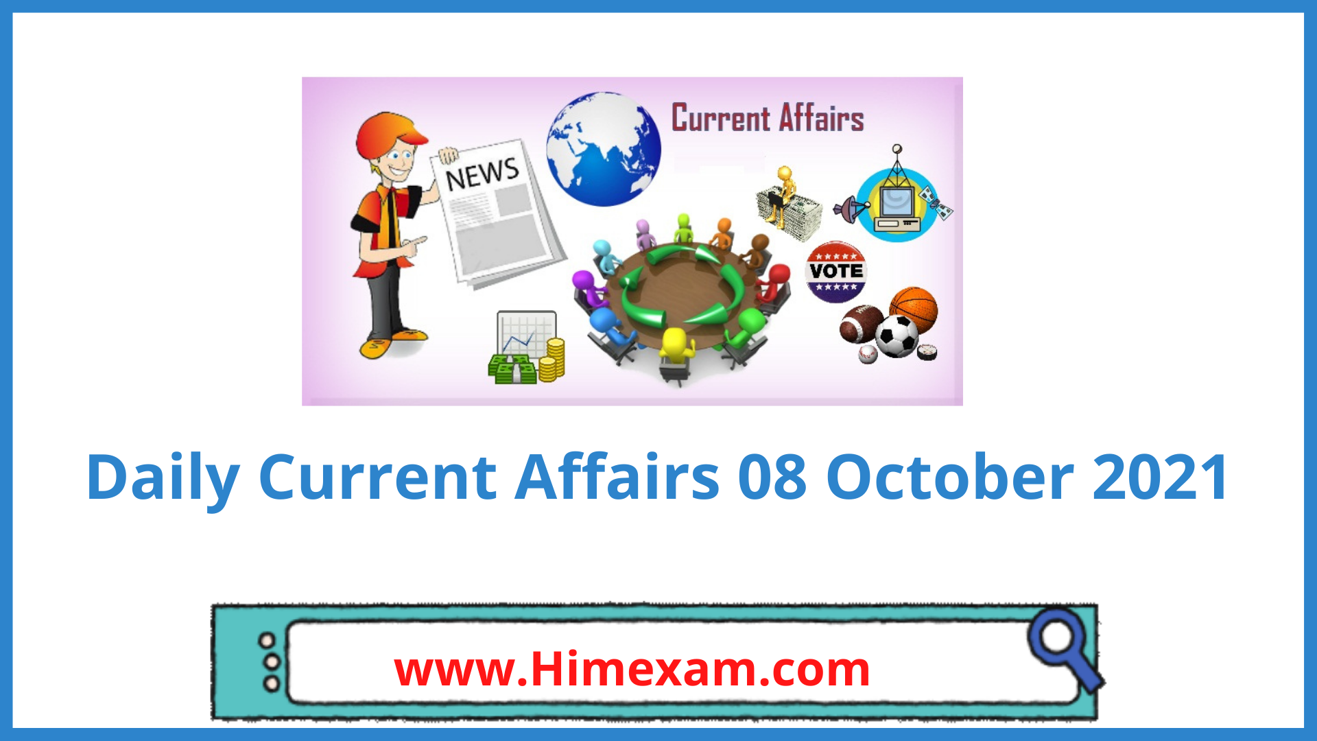 Daily Current Affairs 08 October 2021