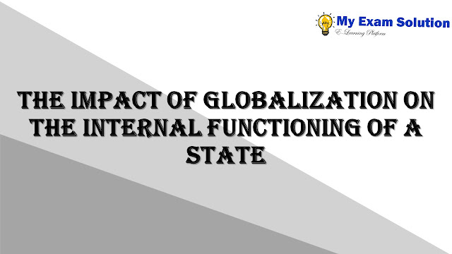 The impact of globalization on the internal functioning of a state