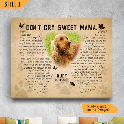 Don't cry Sweet Mama