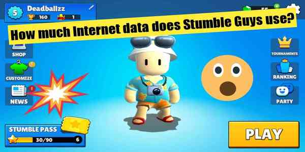 how-much-internet-data-does-stumble-guys-use