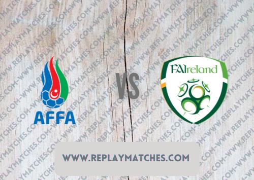 Azerbaijan vs Republic of Ireland Highlights 09 October 2021