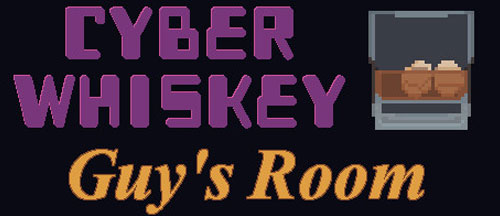 New Games: CYBERWHISKEY - GUY'S ROOM (PC) - Free Point-and-Click Adventure