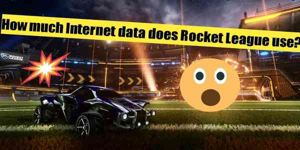 how-much-internet-data-does-rocket-league-use