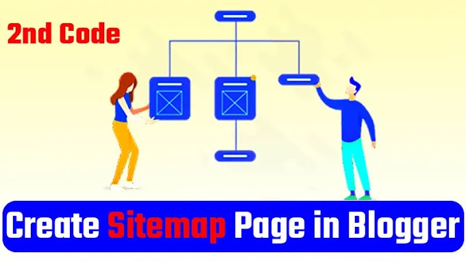 How to create Sitemap Page in Blogger Website ? 2nd Code