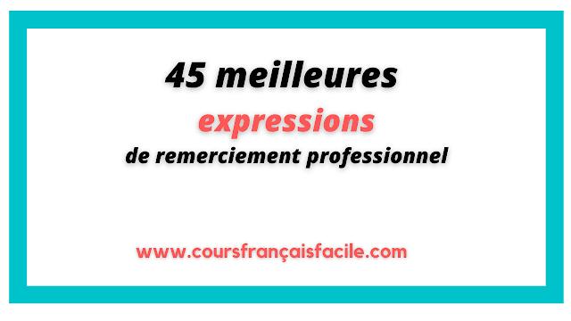 45 meilleures expressions de remerciement professionnel