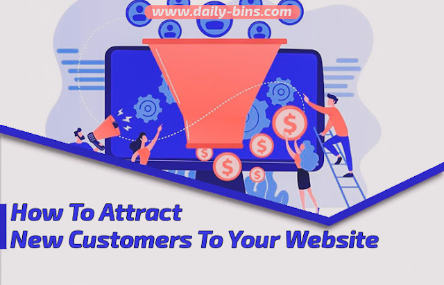 How To Attract New Customers To Your Website
