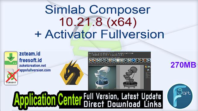Simlab Composer 10.21.8 (x64) + Activator Fullversion