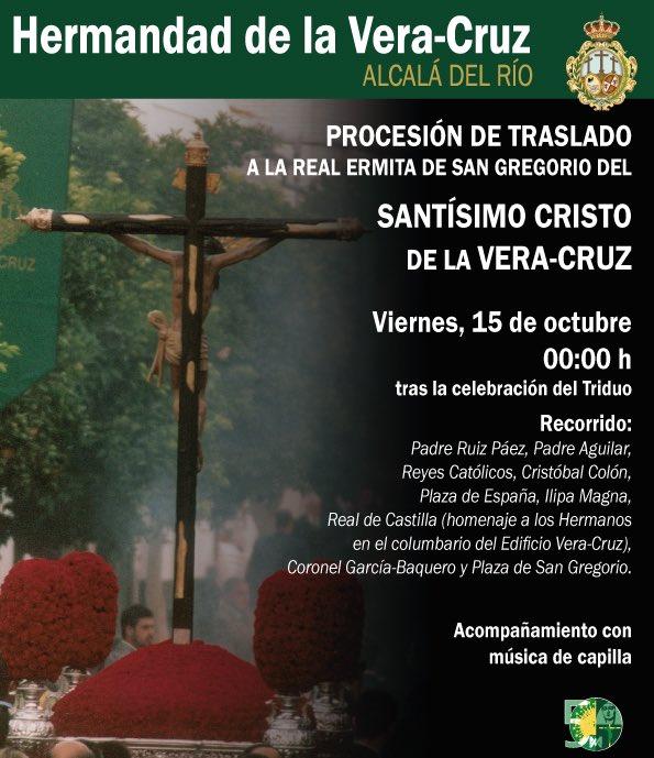 Horario e Itinerario Procesión de Traslado del Stmo. Cristo de la Vera-Cruz. Alcalá del Río 15 de Octubre del 2021
