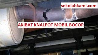 akibat knalpot mobil bocor
