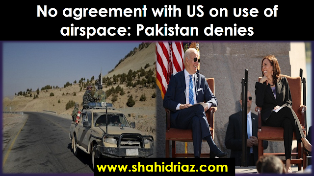No agreement with US on use of airspace: Pakistan denies,