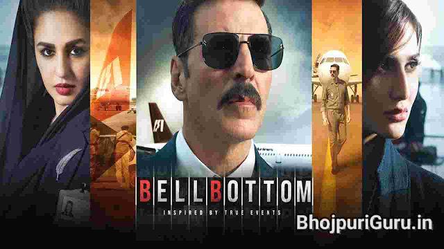 Bell Bottom Movie Download In Hindi Filmyzilla   Bell Bottom Movie Download - Bhojpuri Guru