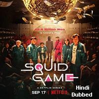 Squid Game (2021) Hind Season 01 Complete Netflix Watch Online Movies
