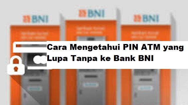 Cara Mengetahui PIN ATM yang Lupa Tanpa ke Bank