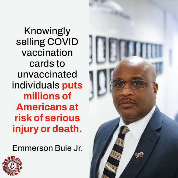 Knowingly selling COVID vaccination cards to unvaccinated individuals puts millions of Americans at risk of serious injury or death. — FBI Special Agent in Charge Emmerson Buie Jr. from the Chicago field office