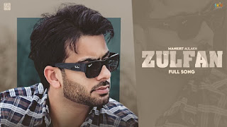 Zulfan Lyrics in English – Mankirt Aulakh