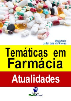 Temáticas em Farmácia: Atualidades