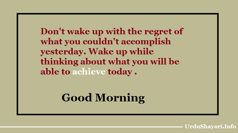 Wise Good Moring Quotes - Achieve today