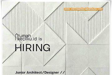 Loker Bandung Junior Architect & Designer Rumah Kecilku Id
