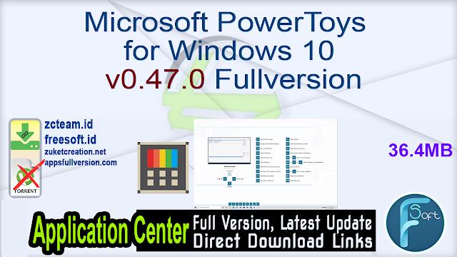 Microsoft PowerToys for Windows 10 v0.47.0 Fullversion