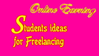 Students ideas for Freelancing