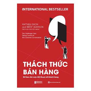Thách Thức Bán Hàng - Để Làm Chủ Cuộc Đối Thoại Với Khách Hàng ebook PDF EPUB AWZ3 PRC MOBI