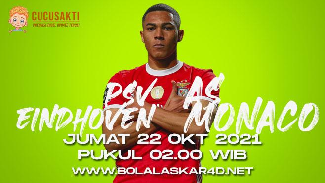 Prediksi Bola PSV Eindhoven vs AS Monaco Jumat 22 Oktober 2021
