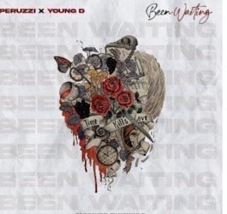 [MUSIC] Peruzzi – Been Waiting ft. Young D