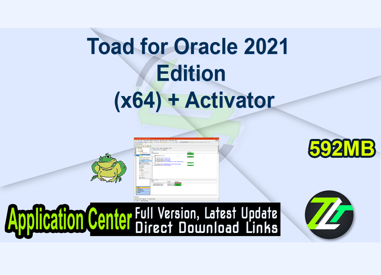 Toad for Oracle 2021 Edition 15.0.97.1178 (x64) + Activator
