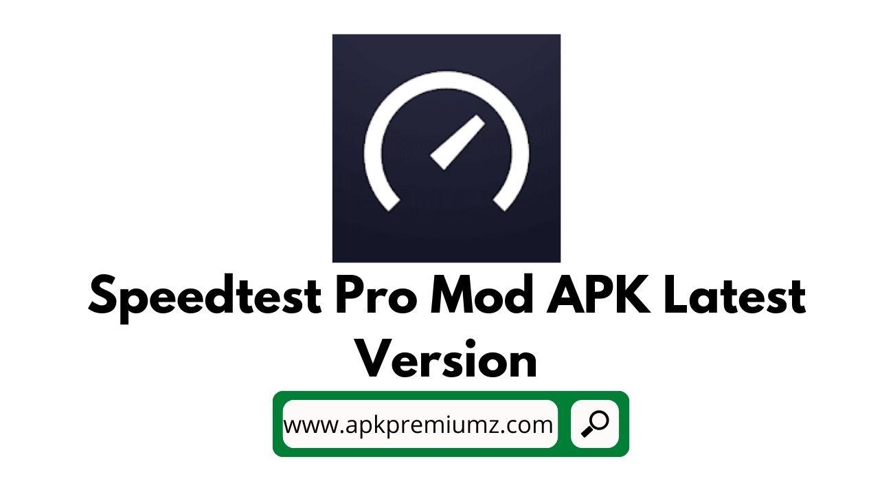 Speedtest Pro Mod Premium APK with VPN Latest Version
