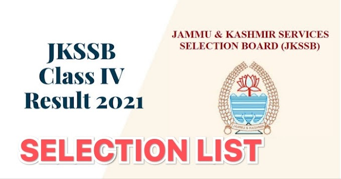 JKSSB | Provisional Selection List Of District Cadre Posts Of Class IV