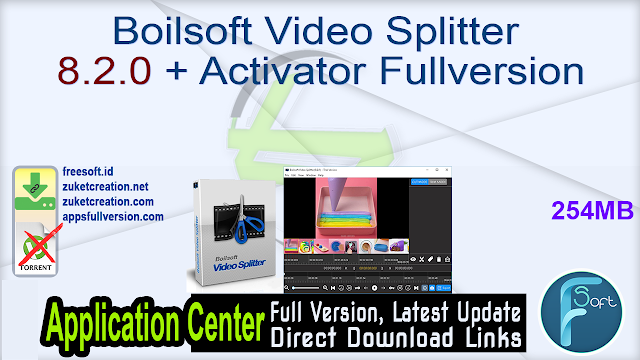 Boilsoft Video Splitter 8.2.0 + Activator Fullversion