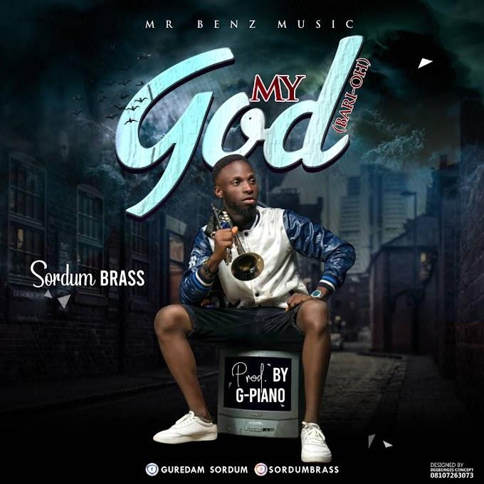 SORDUM BRASS- MY GOD_BARI OH