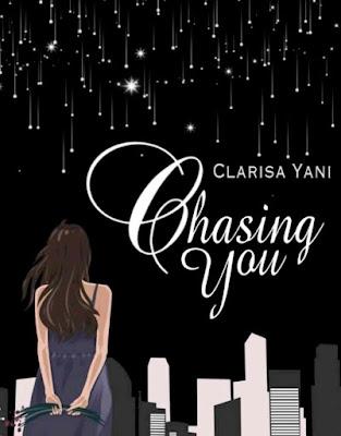 Novel Chasing You Karya Clarisa Yani PDF