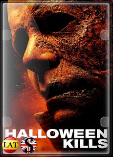 Halloween Kills (2021) WEB-DL 1080P LATINO/INGLES
