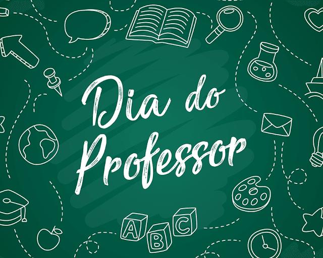 PARABÉNS PROFESSORES PELO SEU DIA