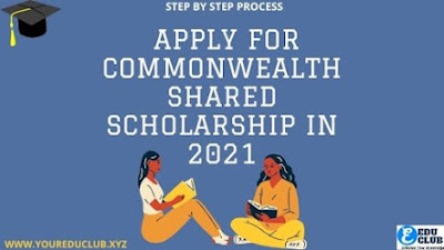 How To Apply For Commonwealth Shared Scholarship In 2021   Step By Step - Process