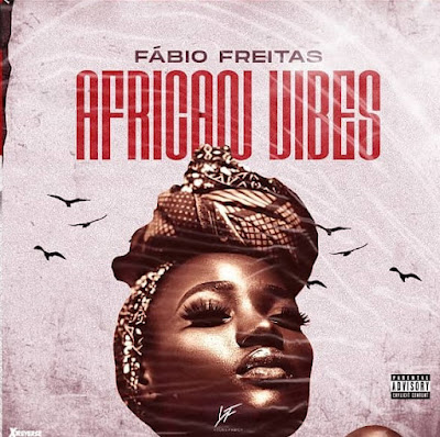 Fábio Freitas - African Vibe [Download]