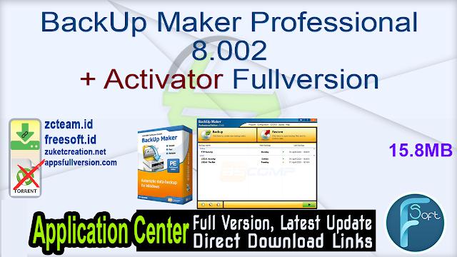 BackUp Maker Professional 8.002 + Activator Fullversion