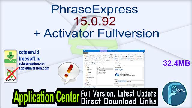 PhraseExpress 15.0.92 + Activator Fullversion