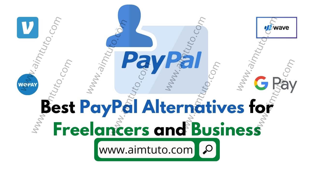 Best PayPal Alternatives for Freelancers and Business Owners