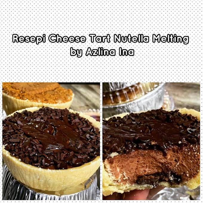 Resepi Cheese Tart Nutella Melting by Azlina Ina